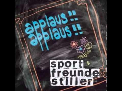 Sportfreunde Stiller - Applaus Applaus.mp4