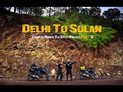 Spiti Valley Ride | Delhi to Solan | Part2 | Bike Ride