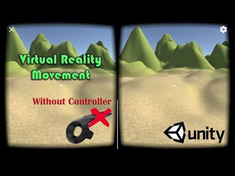 How To Movement In Virtual Reality Without Need Controller