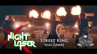 Смотреть клип Night Laser Feat. Gerre - Street King