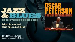 Oscar Peterson, Herb Ellis - 52nd Street Theme - JazzAndBluesExperience
