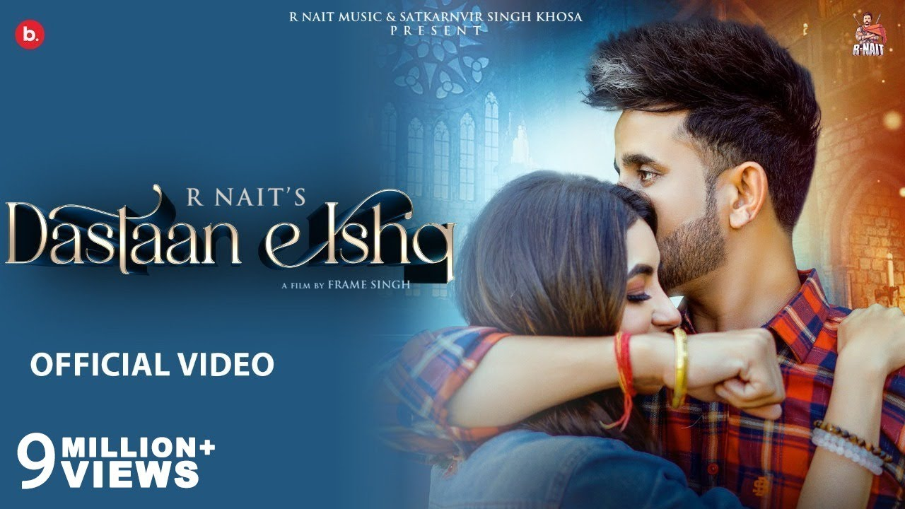 Download Dastaan E Ishq (Official Video) R Nait ft. Nikkesha  MixSingh | Latest Punjabi Song 2021