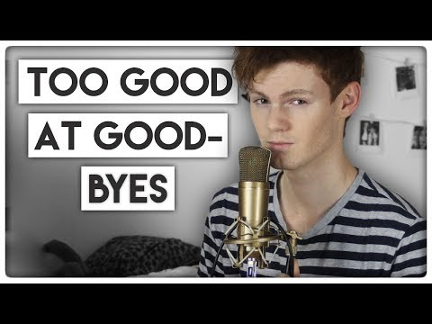 Sam Smith - Too Good At Goodbyes (Cover) |...