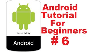 Android Tutorial for Beginners 6 # Android Activity Lifecycle State change  Example