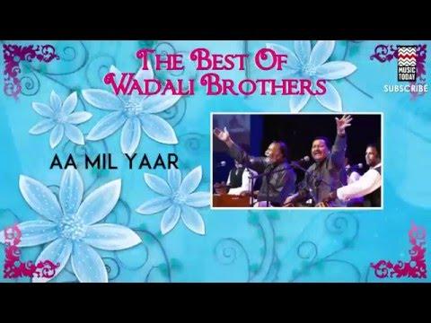 aa-mil-yaar:-wadali-brothers-(album:the-best-of-wadali-brothers)