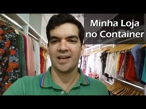 Minha loja de roupas no container - YouTube 431b2c3e9b8a2