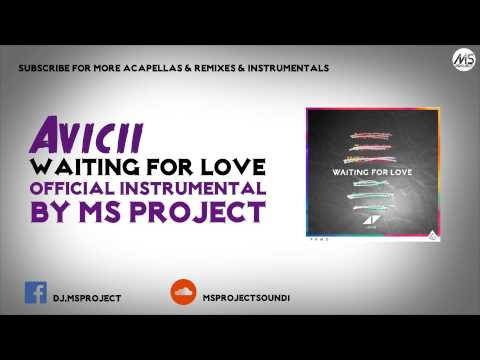 Avicii - Waiting For Love (Official Instrumental) + DL