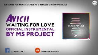 Avicii Waiting For Love Official Instrumental DL