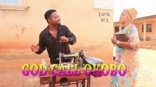 GOD CALL OKOBO  LATEST NOLLYWOOD MOVIE 2019