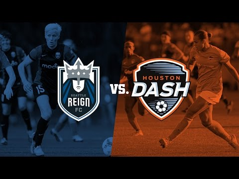 Seattle Reign FC vs. Houston Dash