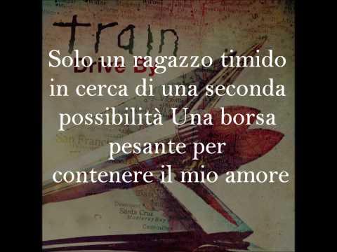 Train -Drive By Traduzione