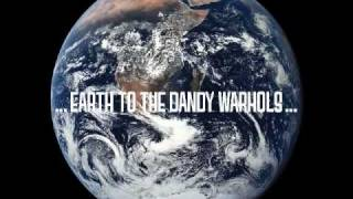 The Dandy Warhols - Talk Radio