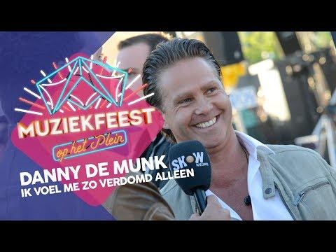 Danny de Munk - Ik voel me zo verdomd alleen | Muziekfeest op het Plein 2013