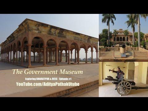 Government Museum Bharatpur - Exploring Bharatpur & Deeg: Episode 1