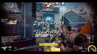 "ZyAG Crusy - ""Fly Away"""