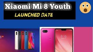 Xiaomi Mi 8 Youth (Mi 8 lite) Launched date in India