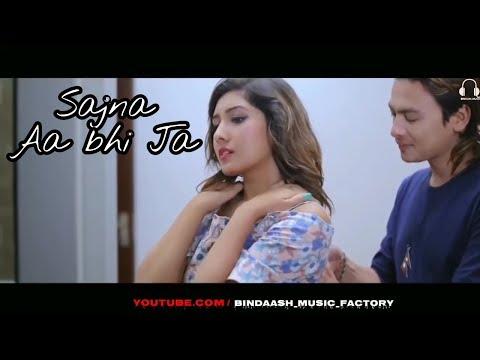 Sajna Aa Bhi Ja | Heart Touching | Cute love Story | Album Song | 2018