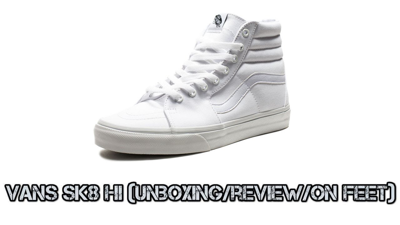27b6b61ca6d1b7 Vans sk8 hi white (unboxing Review On feet) - YouTube