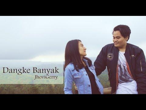 Dangke Banyak - JhoviGerry (Official Music Video)