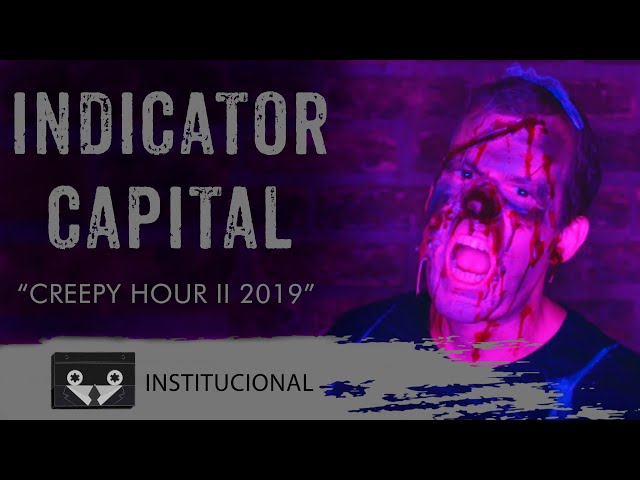 Indicator Capital - Creepy Hour II 2019