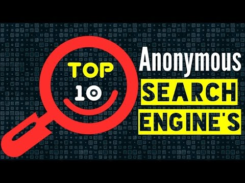 Top 10 best search engine for privacy That Do Not Track You | anonymous search engine | 2017