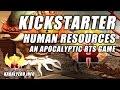 Human Resources Kickstarter ★ An Apocalyptic RTS Game