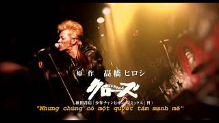 (Vietsub) THE STREET BEATS - I WANNA CHANGE OST Crows Zero