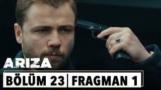 Arıza 23.Bölüm 1.Fragman