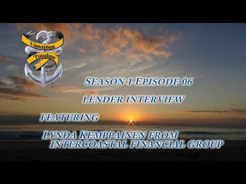 Sailing with Unwritten Timeline S01 E06 Lender Interview