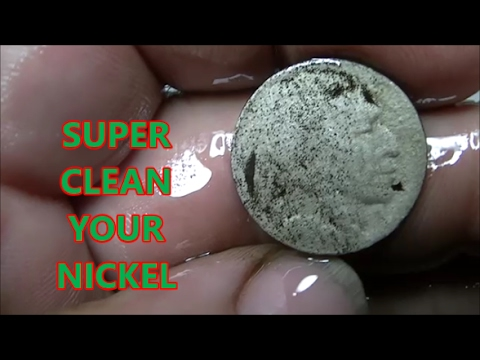 HOW TO CLEAN A NICKEL