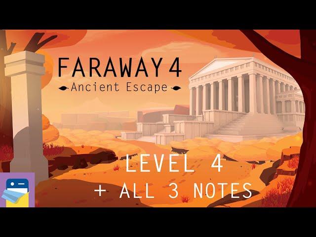 Faraway 4: Ancient Escape - Level 4 Walkthrough Guide + All 3 Letters (by Snapbreak Games)