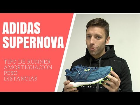 Adidas Supernova 2017 ¿Para qué tipo de runners? #review  ?