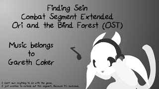 Ori and the Blind Forest OST Extended - Finding Sein (Combat S…