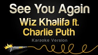 Wiz Khalifa ft. Charlie Puth - See You Again from