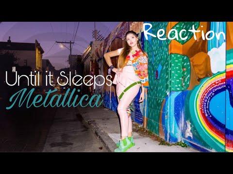 METALLICA Until It Sleeps OMG REACTION