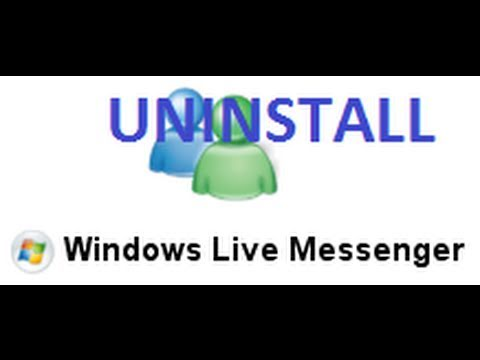 How to uninstall Windows Live Messenger