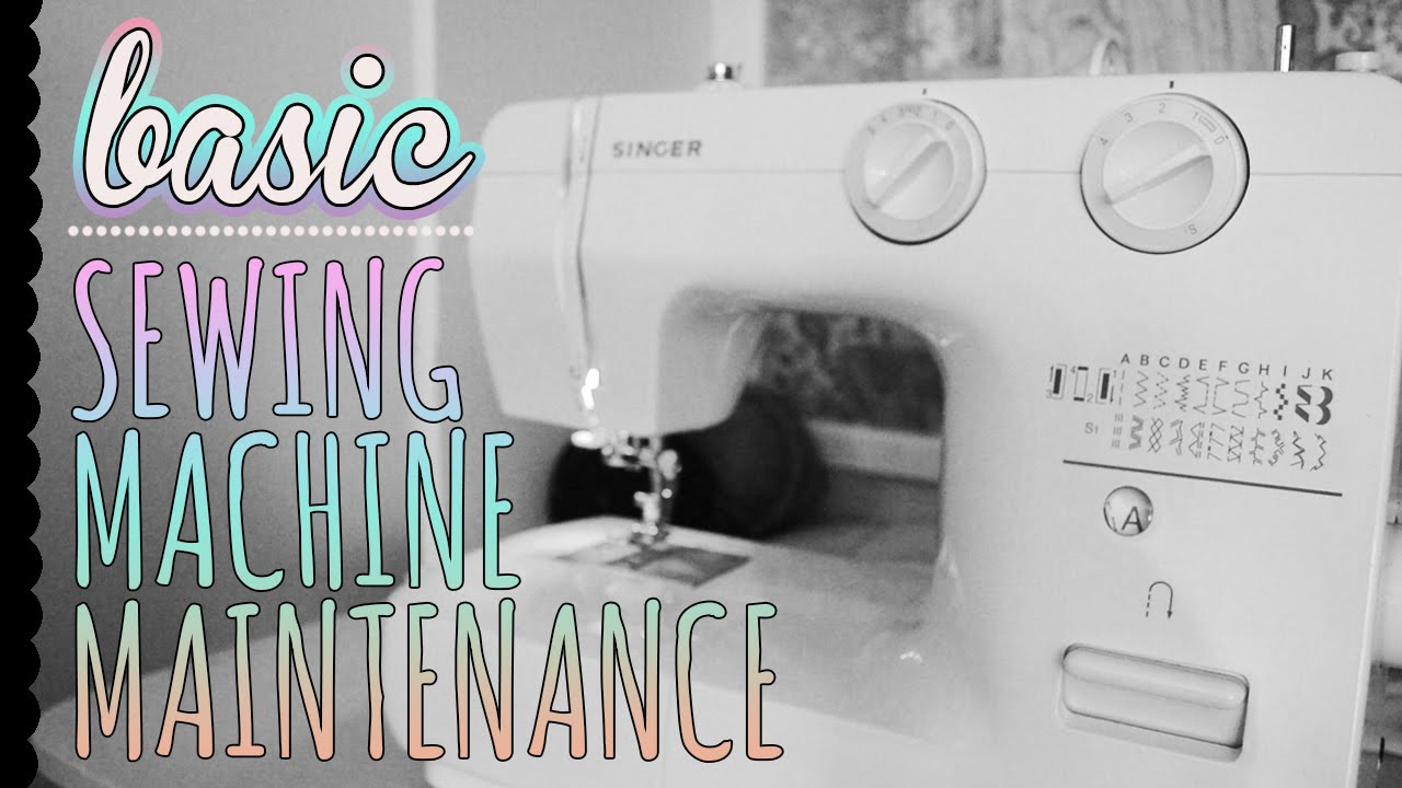 Basic Sewing Machine Maintenance How To Clean And Oil Your Sewing Machine Youtube
