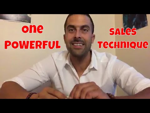 One POWERFUL Sales and Persuasion Technique...
