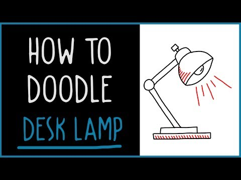 Learn How to Doodle a Desk Lamp (drawing tips)