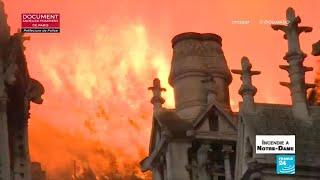Incendie à Notre-Dame de Paris : retour sur la soirée où tout a basculé
