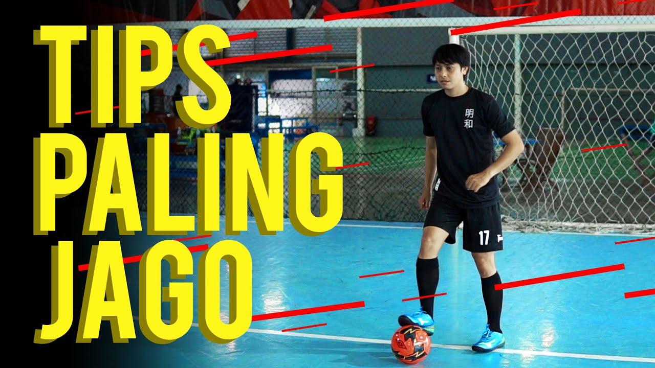 7 Tips Jadi Pemain Futsal Paling Jago Youtube