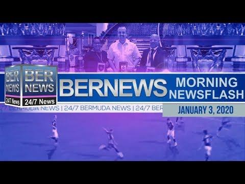 Bermuda Newsflash For Friday, January 3, 2020
