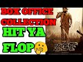 KGF Box office Collection || KGF movie Verdict Hit or Flop || Kolar gold fields || KGF chapter 1