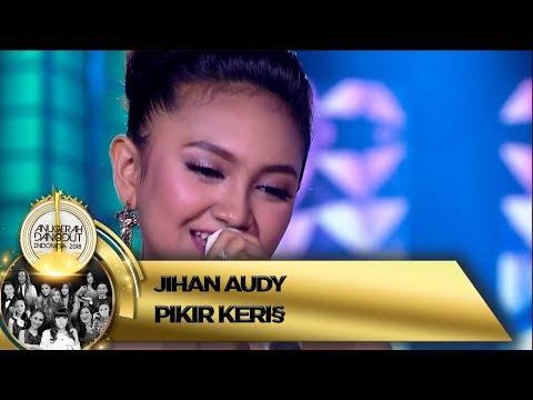 Merdu BGT! Jihan Audy Nyanyi Bareng JYLO [PIKIR KERI] - ADI 2018 (16/11)