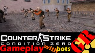 Counter-Strike: Condition Zero gameplay with Hard bots - Italy - Terrorist
