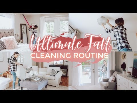 ULTIMATE FALL CLEANING ROUTINE 2019! ENTIRE HOUSE DEEP CLEAN WITH ME! Justine Marie