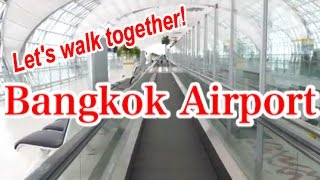Let's walk together! Suvarnabhumi International Airport Bangkok 2015 【バンコク】スワンナプーム国際空港 〜タイ旅行2015〜