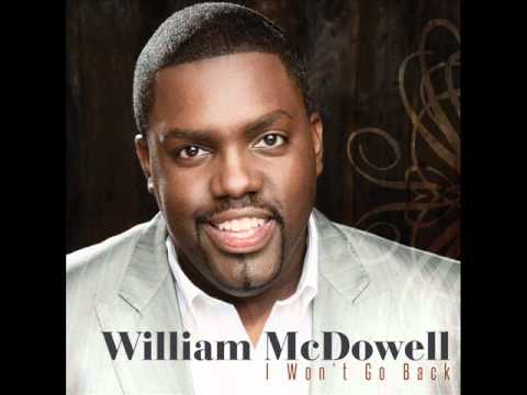 William McDowell - I Won't Go Back (AUDIO ONLY) - Radio Edit