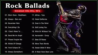 Best Rock Ballads 80s, 90s - The Best Rock Ballads Songs Of All Time - Rock Ballads Collection