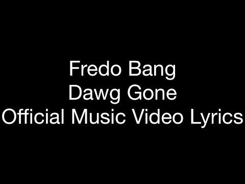 Fredo Bang – Dawg Gone (Official Music Video Lyrics)